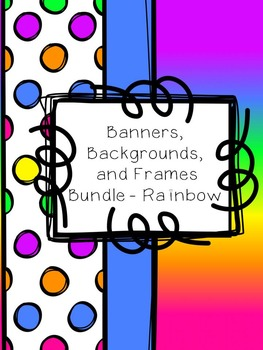 Banners, Backgrounds and Frames Rainbow Bundle