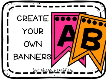 Banners Create Your Own!