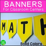 Classroom Decor Banners Solid Themed