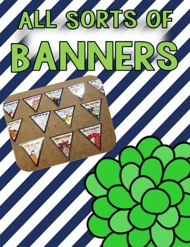 Banners! Many Uses for Monthly headers, All About Me and End of the Year Advice!