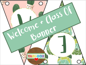 """Banners - """"Welcome"""" / """"Class of"""" - Cactus"""