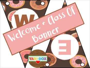 """Banners - """"Welcome"""" / """"Class of"""" - Donuts"""