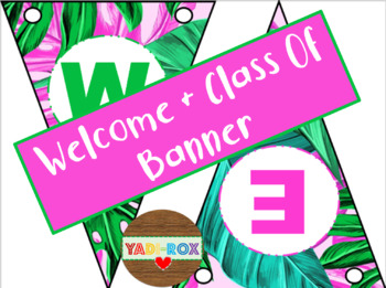 """Banners - """"Welcome"""" / """"Class of"""" - Tropical"""
