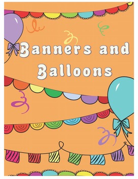 Banners and Balloons (Commercial and Personal Use)