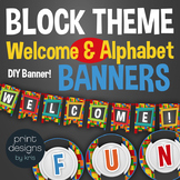 Banners for the Classroom - Welcome and Full Alphabet in Block Style