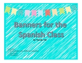 Banners for the Spanish Class