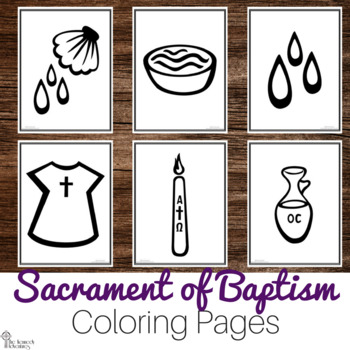Baptism Coloring Pages Study The Catholic Sacraments Tpt