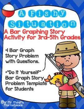 Bar Graph Story Problem: A Fishy Situation for Grades 3-5