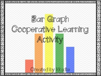 Bar Graphs Cooperative Learning Activities