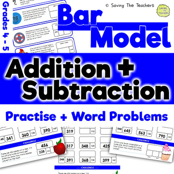 Bar Model Addition and Subtraction Practise and Word Problems: Grades 4 - 5