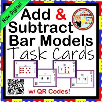 ADDITION / SUBTRACTION Bar Model Task Cards - w/ QR Codes!