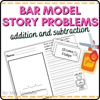 Addition and Subtraction Bar Models: Common Core Story Pro