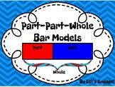 Bar Models:  Part-Part-Whole