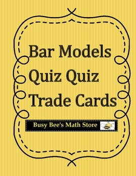 Bar Models Quiz Quiz Trade Cards