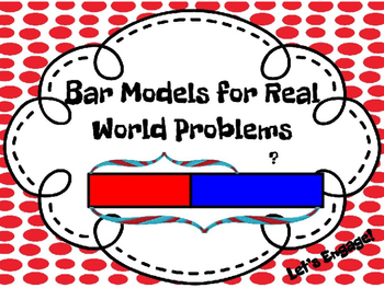 Bar Models: Real World Problems