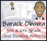 Barack Obama 5th & 6th Grade Close Reading Activity