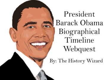 Barack Obama Biographical Timeline Webquest