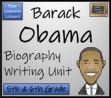Barack Obama - 5th Grade & 6th Grade Biography Writing Activity