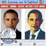Barack Obama Black History Collaborative Lego Mural