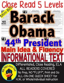Barack Obama CLOSE READING 5 LEVELED PASSAGES Main Idea Fluency Check TDQs