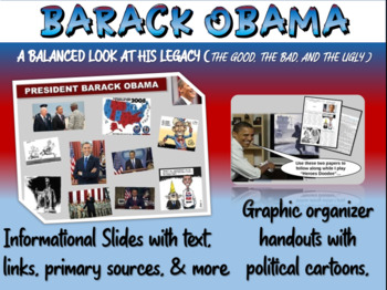 Barack Obama: PPT & handouts (foreign/domestic legacy, quotes, links, cartoons)
