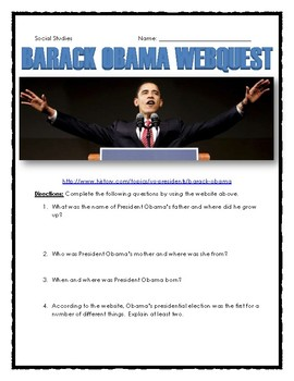 Barack Obama - Webquest with Key (Early Life, Politics and 2008 Election)
