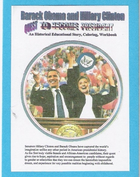 Barack Obama and Hillary Clinton quest to become President.