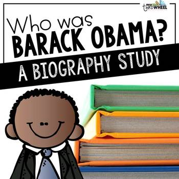 Barack Obama Biography Unit