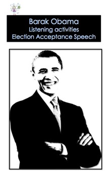 Barak Obama - Listening and Lexical Activities - Election Acceptance Speech