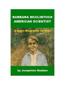 Barbara McClintock, American Scientist - A Short Biography for Kids
