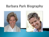 Barbara Park Biography PowerPoint