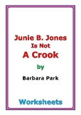 "Barbara Park ""Junie B. Jones Is Not a Crook"" worksheets"
