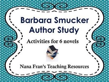 Barbara Smucker Author Study