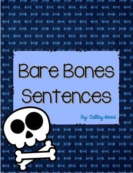 Bare-Bone Sentences