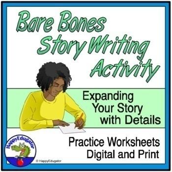 Elaboration: Bare Bones Story Writing Activity