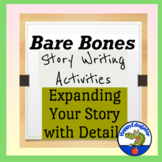Elaboration: Bare Bones Story Writing Activity