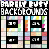 Barely Busy Backgrounds GROWING BUNDLE Sets 5-8 Digital Templates