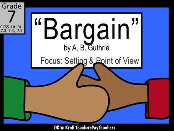 """Bargain"" by A. B. Guthrie Lesson Plan, Worksheet and PPT"