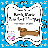 Bark, Bark Said the Puppy A tail waggin' -ar game