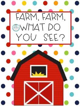 Farm, Farm, What Do You See?