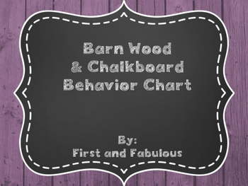 Barn Wood and Chalkboard Behavior Chart