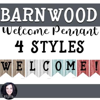 Barn wood Welcome Pennant