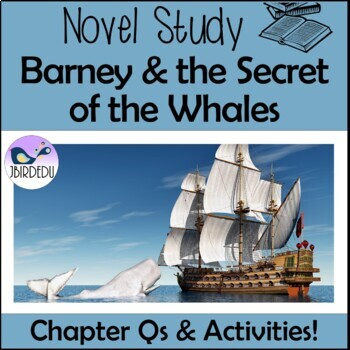 Barney and the Secret of the Whales. Novel Study. Colonial Australia. Convicts