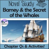 Barney and the Secret of the Whales. Novel Study. Colonial