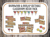 Barnwood and Burlap Classroom Decor Set (Editable)