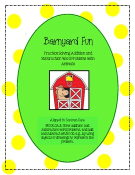 Barnyard Addition and Subtraction Word Problem Practice {C