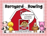 Barnyard Bowling!  'Horsing Around' To Practice Subtraction!  Play & Record!