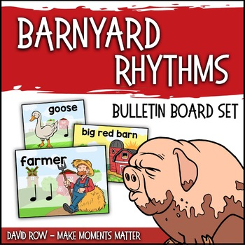 Barnyard Rhythms - Rhythm Bulletin Board