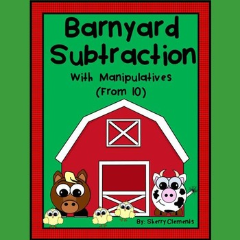 Barnyard Subtraction with Manipulatives (from 10)