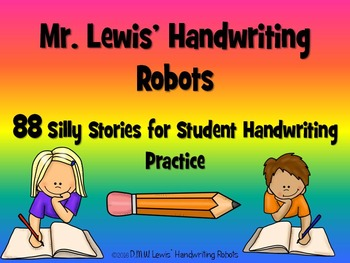 Mr. Lewis' Handwriting Robots: 88 Traceable, Fun Stories i